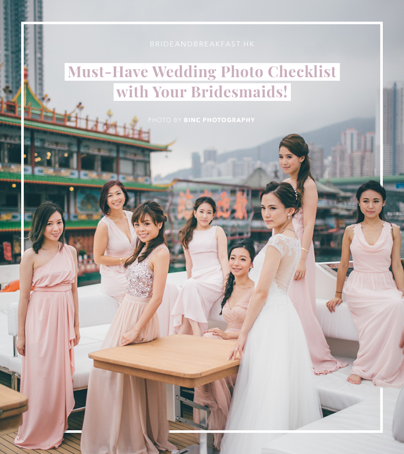 Must Have Wedding Picture List: The Photo Checklist For Bridesmaids